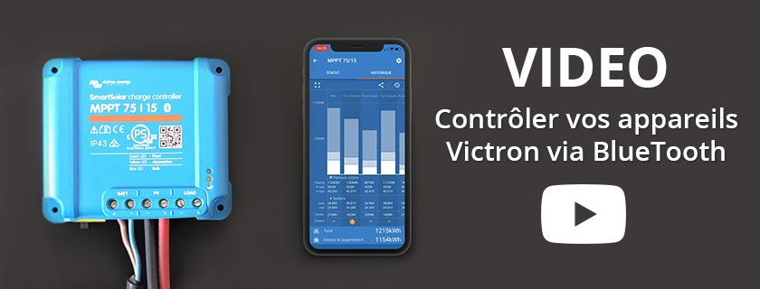 Video Victron comment contrôler vos appareils via BlueTooth et VE-DIRECT